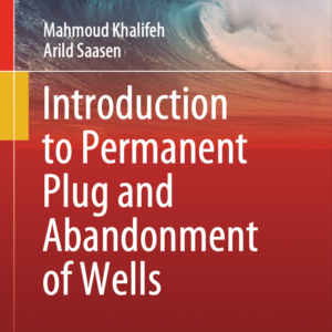 Book Cover - Introduction to Permanent Plug and Abandonment of Wells